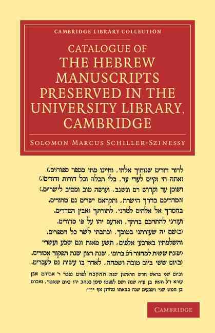 Catalogue of the Hebrew Manuscripts Preserved in the University Library, Cambridge (Paperback)