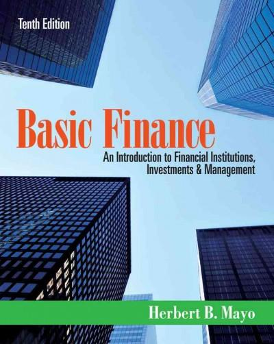 Basic Finance: An Introduction to Financial Institutions, Investments & Management (Paperback)