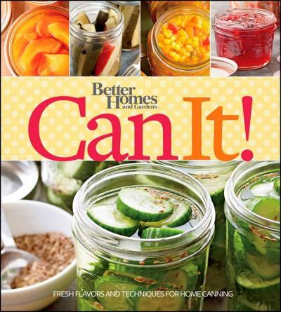 Better Homes and Gardens Can It! (Paperback)