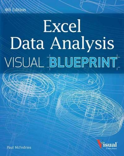 Excel Data Analysis: Your Visual Blueprint for Analyzing Data, Charts, and PivotTables (Paperback)