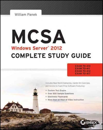 MCSA: Windows Server 2012: Exams 70-410, Exam 70-411, Exam 70-412, and Exam 70-417 (Paperback)
