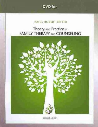 Theory and Practice of Family Therapy and Counseling (DVD video)