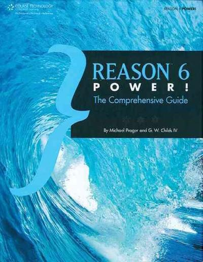 Reason 6 Power!: The Comprehensive Guide (Paperback)