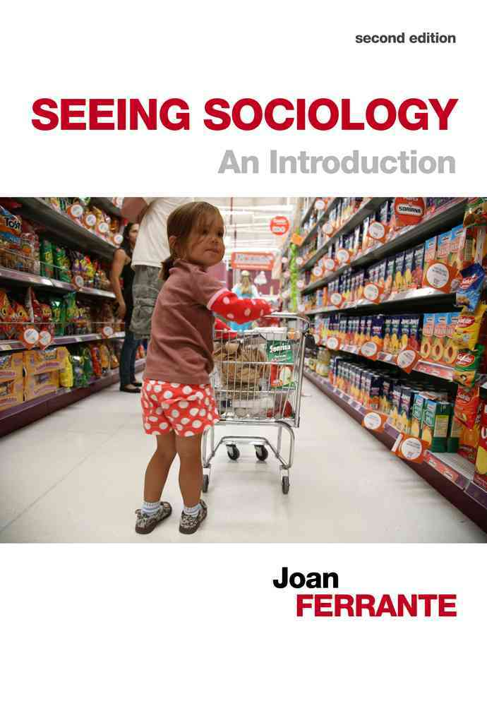 Seeing Sociology: An Introduction