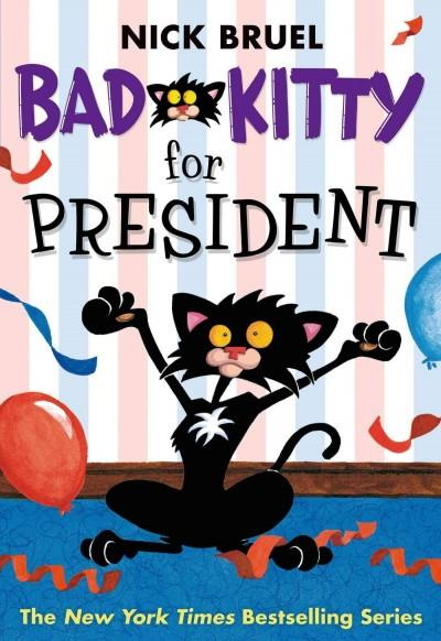 Bad Kitty for President (Paperback)