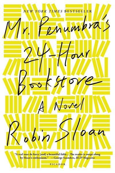 Mr. Penumbra's 24-Hour Bookstore (Paperback)