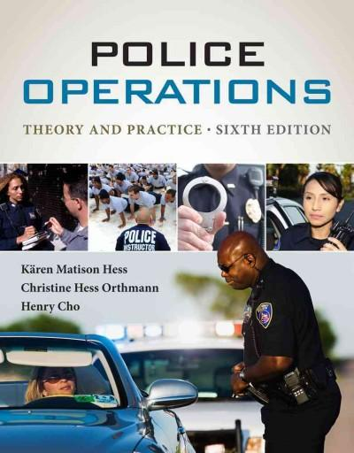 Police Operations: Theory and Practice (Hardcover)