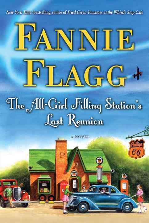 The All-Girl Filling Station's Last Reunion (Hardcover)