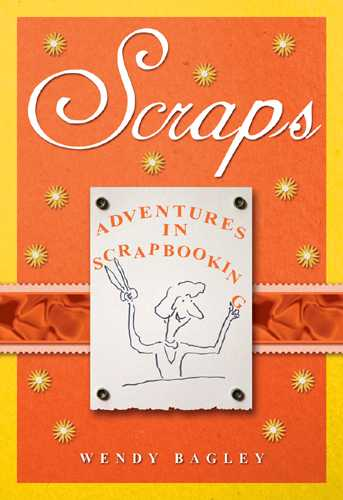 Scraps: Adventures in Scrapbooking (Hardcover)