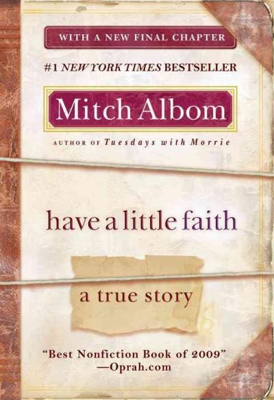 Have a Little Faith: A True Story (Paperback)