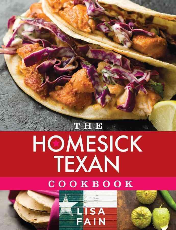 The Homesick Texan Cookbook (Hardcover)