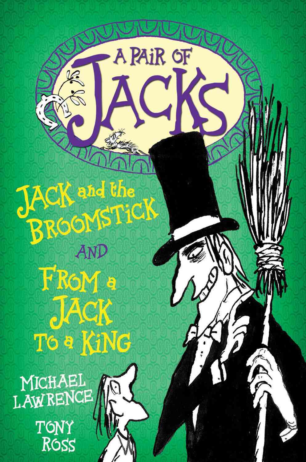 Jack and the Broomstick and From a Jack to a King (Paperback)