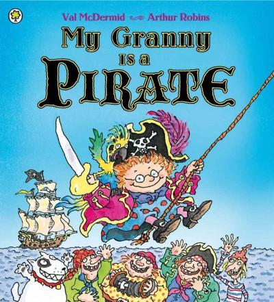 My Granny Is A Pirate (Paperback)