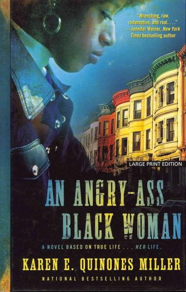 An Angry-Ass Black Woman (Hardcover)