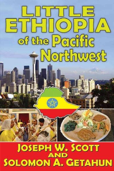 Little Ethiopia of the Pacific Northwest (Hardcover)
