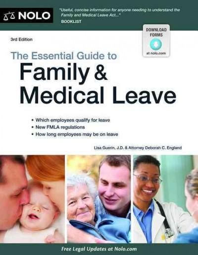 The Essential Guide to Family & Medical Leave (Paperback)