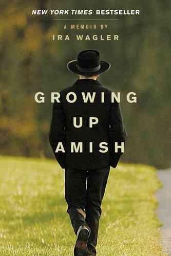 Growing Up Amish: A Memoir (Paperback)