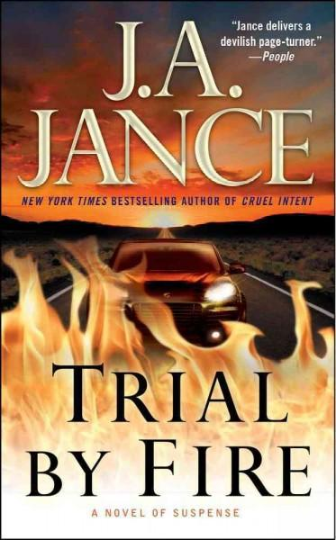Trial by Fire: A Novel of Suspense (Paperback)