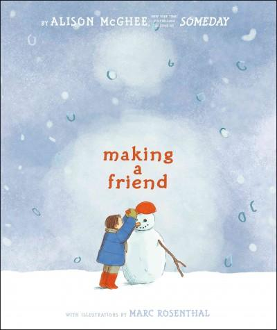 Making a Friend (Hardcover)