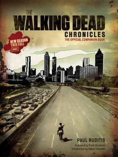 The Walking Dead Chronicles: The Official Companion Book (Paperback)