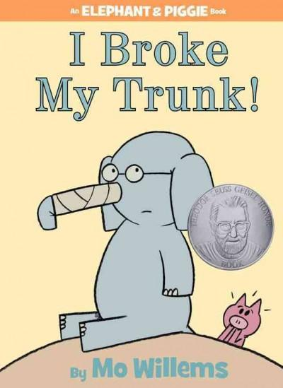 I Broke My Trunk! (Hardcover)