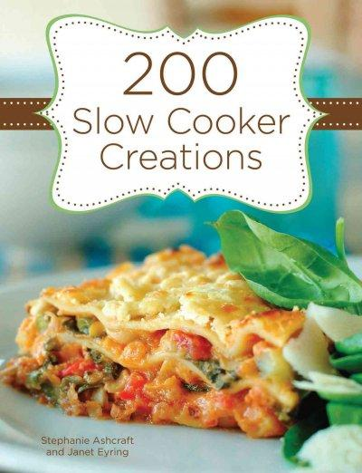 200 Slow Cooker Creations (Spiral bound)