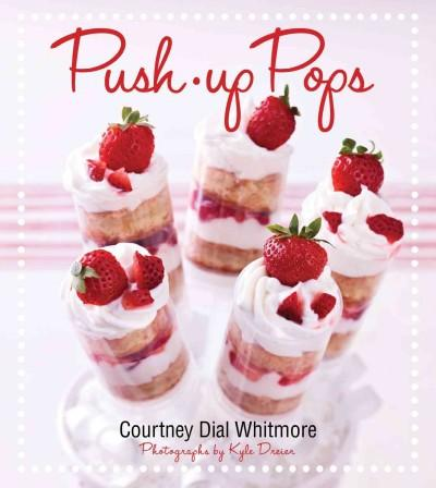 Push-Up Pops (Hardcover)
