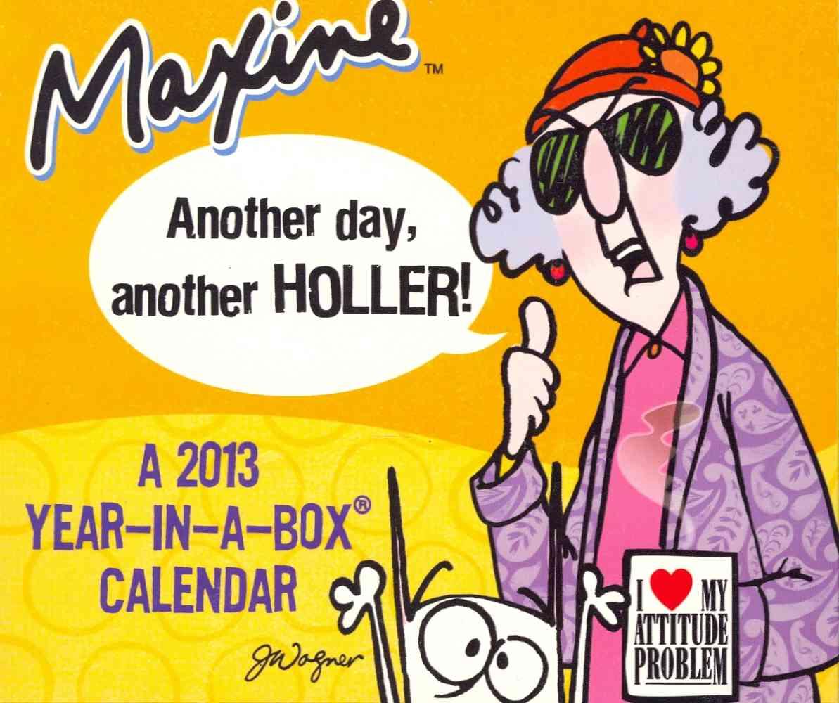 Maxine 2013 Calendar (Calendar)
