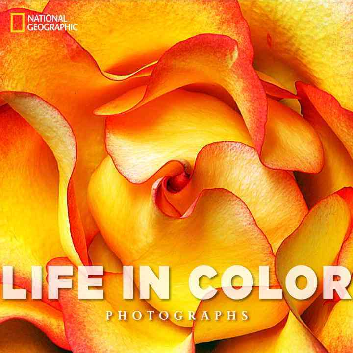 Life in Color: National Geographic Photographs (Hardcover)