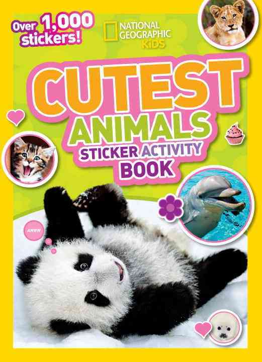 National Geographic Kids Cutest Animals Sticker Activity Book (Paperback)