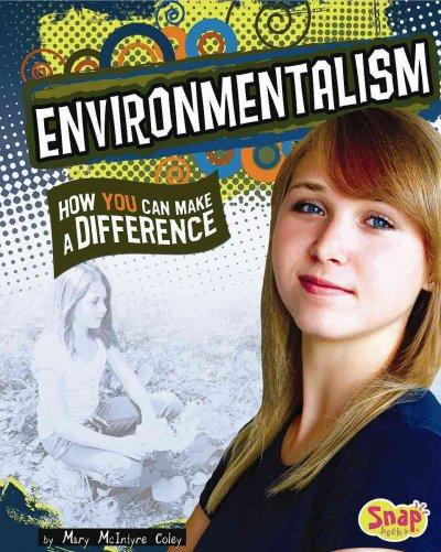 Environmentalism: How You Can Make a Difference (Hardcover)