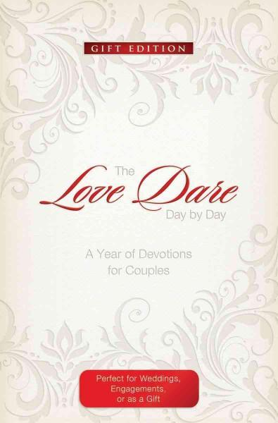 The Love Dare Day by Day: A Year of Devotions for Couples (Paperback)