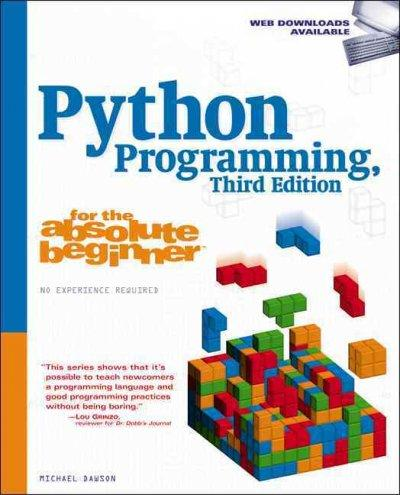 Python Programming for the Absolute Beginner (Paperback)