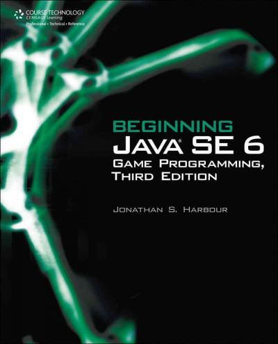 Beginning Java SE 6 Game Programming (Paperback)