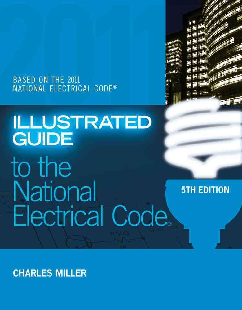 Illustrated Guide to the National Electrical Code (Paperback)
