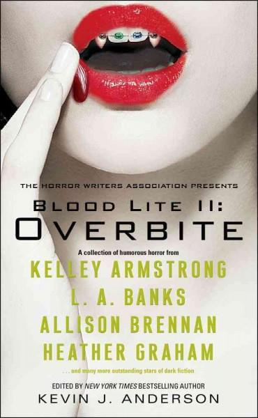 Blood Lite II: Overbite: An Anthology of Humorous Horror Stories (Paperback)