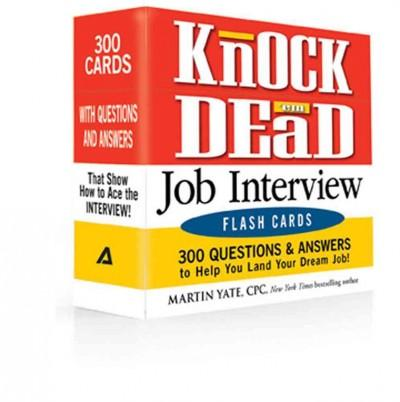 Knock 'em Dead Job Interview Flash Cards: 300 Questions & Answers to Help You Land Your Dream Job! (Cards)