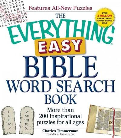 The Everything Easy Bible Word Search Book: More Than 200 Inspirational Puzzles for All Ages (Paperback)