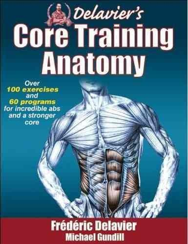 Delavier's Core Training Anatomy (Paperback)