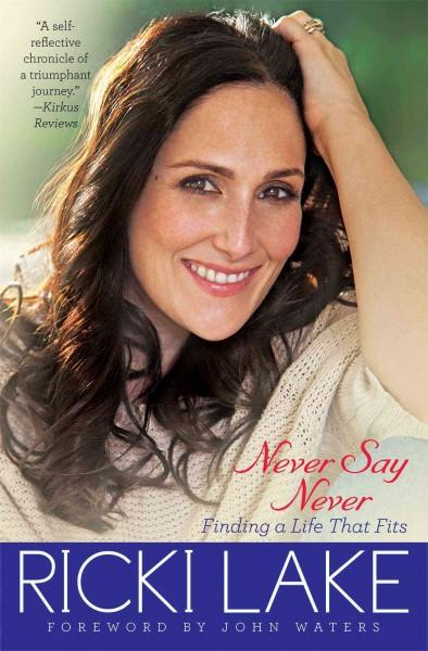 Never Say Never: Finding a Life That Fits (Paperback)