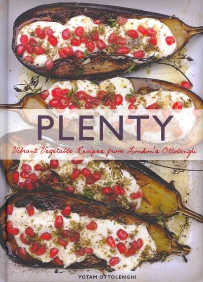 Plenty: Vibrant Vegetable Recipes from London's Ottolenghi (Hardcover)