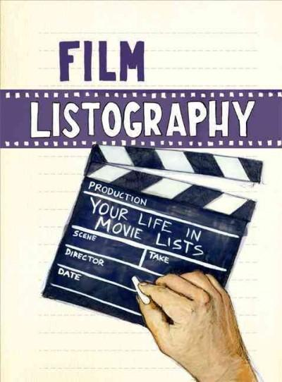 Film Listography: Your Life in Movie Lists (Record book)
