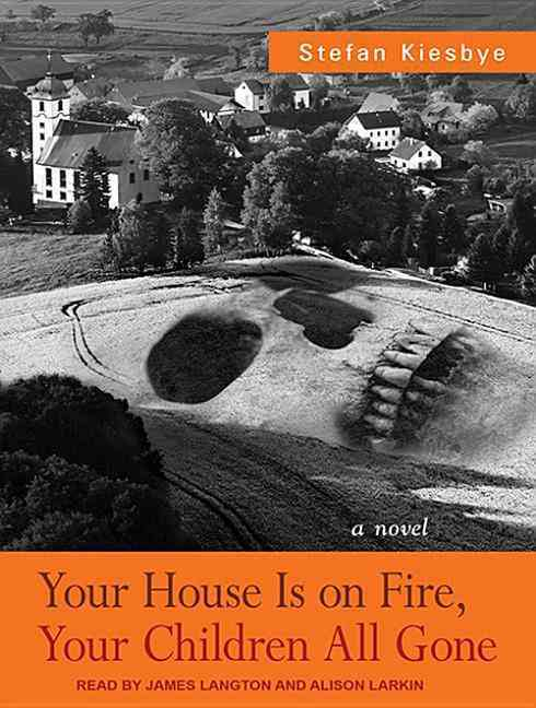 Your House Is on Fire, Your Children All Gone: Library Edition (CD-Audio)