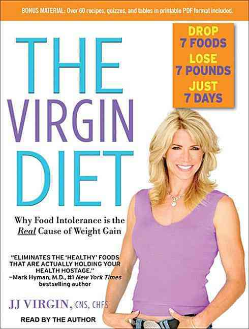 The Virgin Diet: Drop 7 Foods, Lose 7 Pounds, Just 7 Days (CD-Audio)