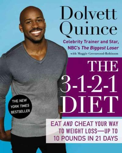 The 3-1-2-1 Diet: Eat and Cheat Your Way to Weight Loss - Up to 10 Pounds in 21 Days (Hardcover)
