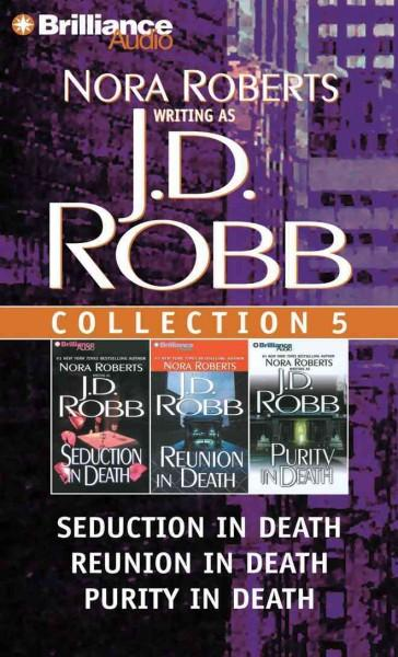 J.D. Robb CD Collection 5: Seduction in Death / Reunion in Death / Purity in Death (CD-Audio)