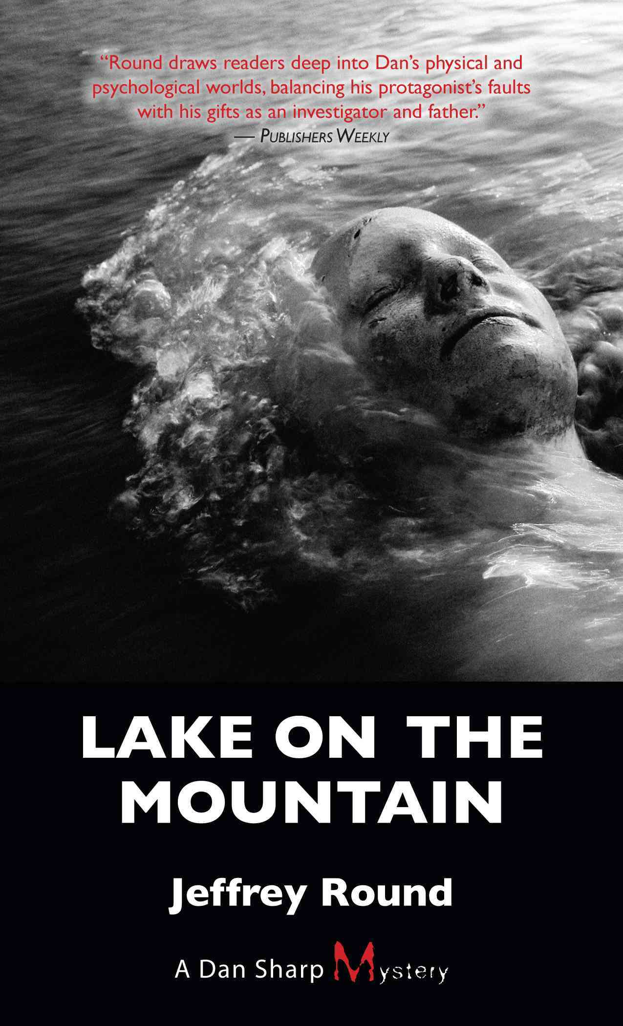 Lake on the Mountain: A Dan Sharp Mystery (Paperback)