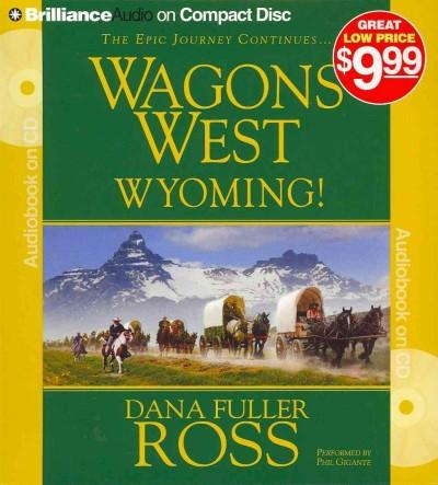 Wagons West Wyoming! (CD-Audio)