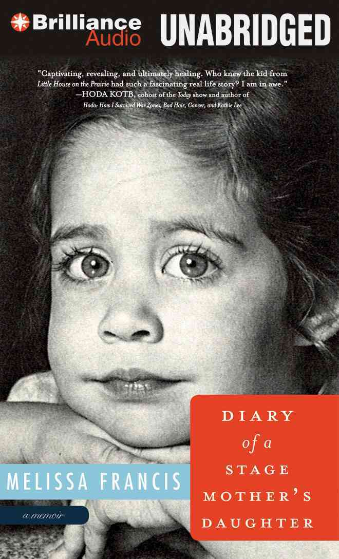 Diary of a Stage Mother's Daughter: A Memoir (CD-Audio)