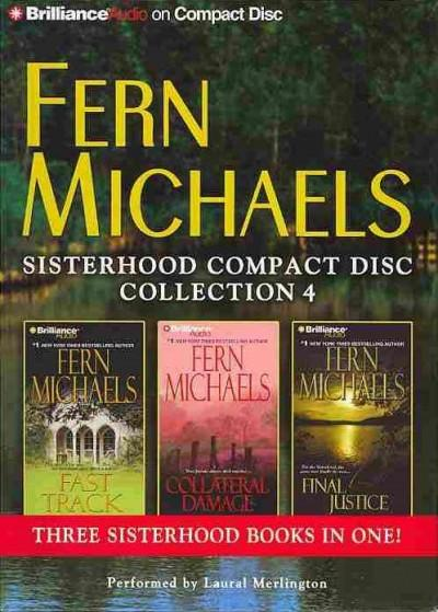 Fern Michaels Sisterhood CD Collection 4: Fast Track / Collateral Damage / Final Justice (CD-Audio)